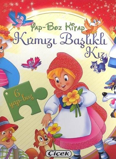 Çiçek Yayıncılık Yap-Bozlu Klasik Masallar-Kırmızı Başlıklı Kız Renkli